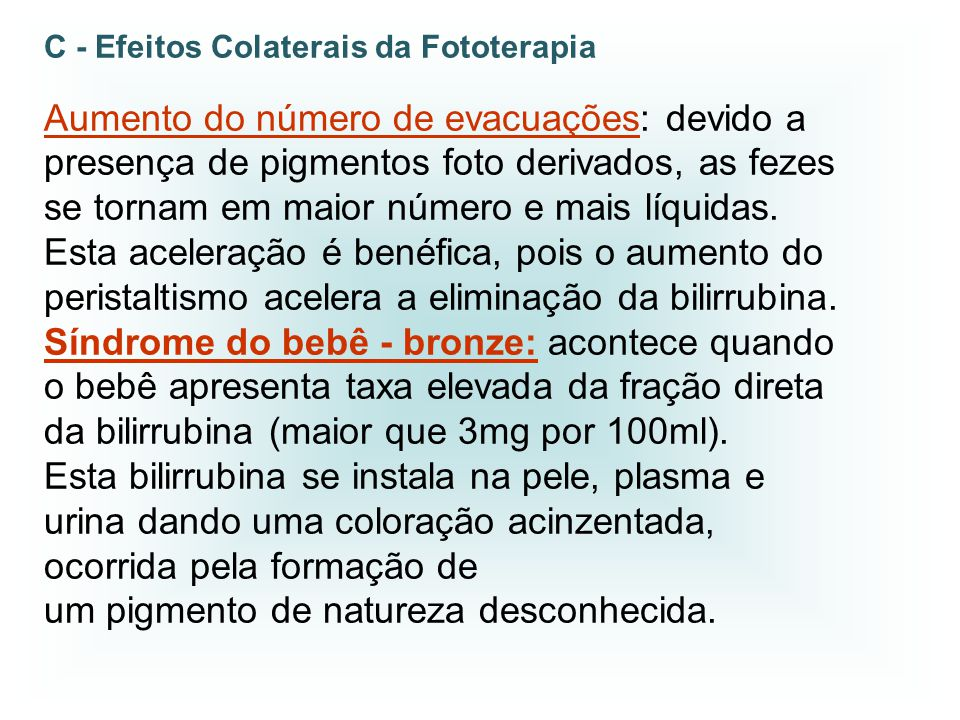 C - Efeitos Colaterais da Fototerapia