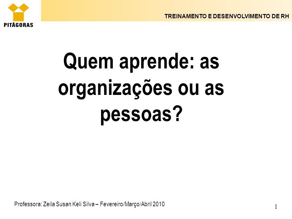 Quem aprende: as organizações ou as pessoas