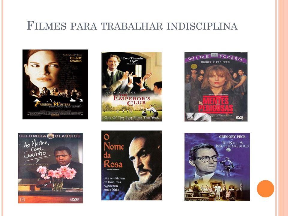 Filmes para trabalhar indisciplina