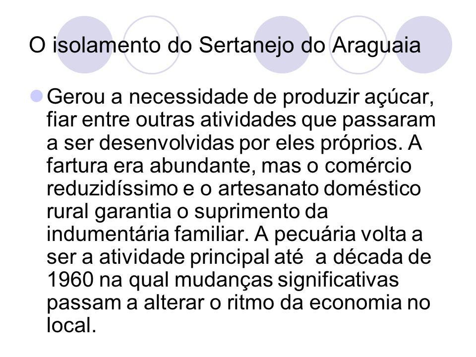 O isolamento do Sertanejo do Araguaia