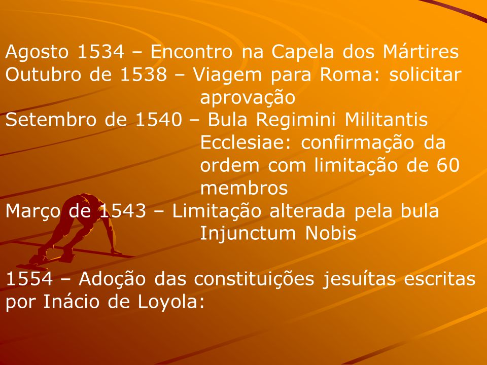 Agosto 1534 – Encontro na Capela dos Mártires