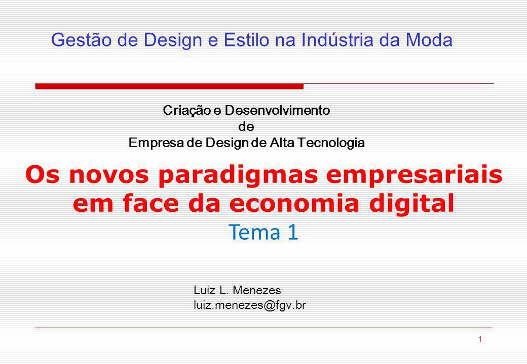 Os novos paradigmas empresariais em face da economia digital
