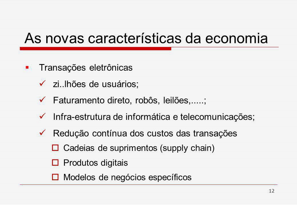 As novas características da economia