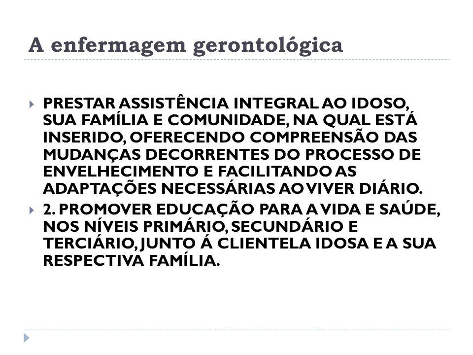 A enfermagem gerontológica