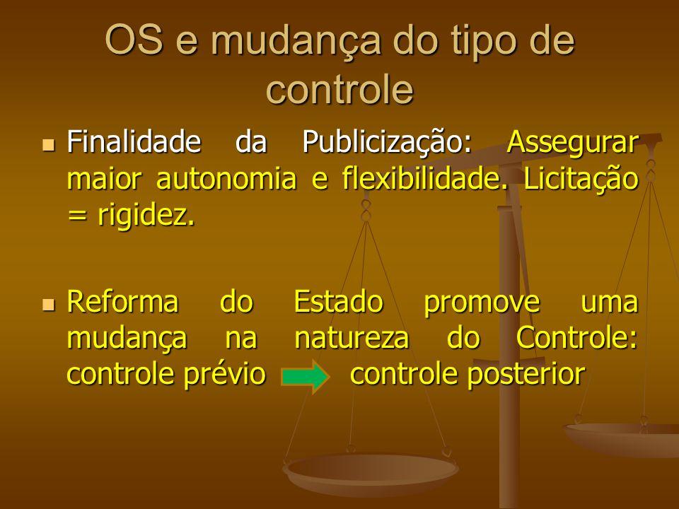 OS e mudança do tipo de controle
