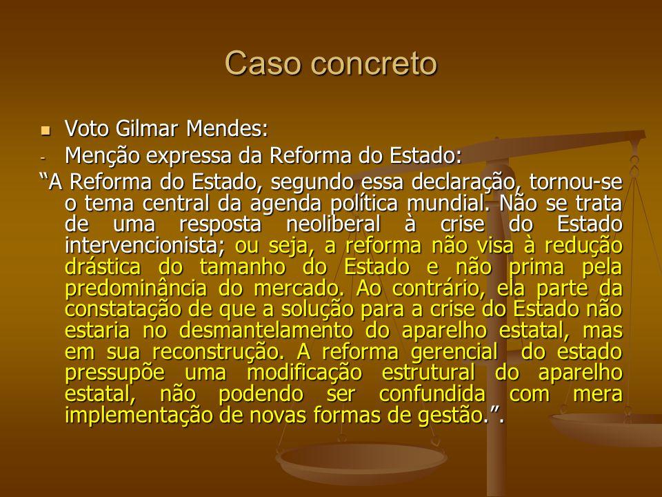 Caso concreto Voto Gilmar Mendes: