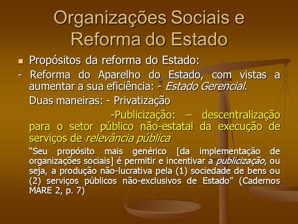 Organizações Sociais e Reforma do Estado