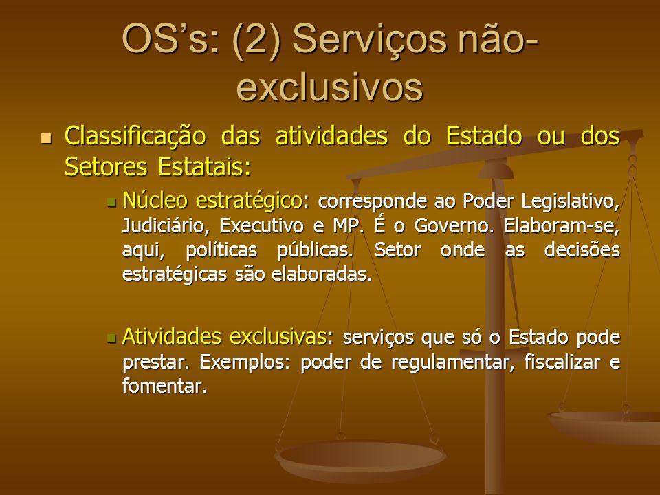 OS's: (2) Serviços não-exclusivos