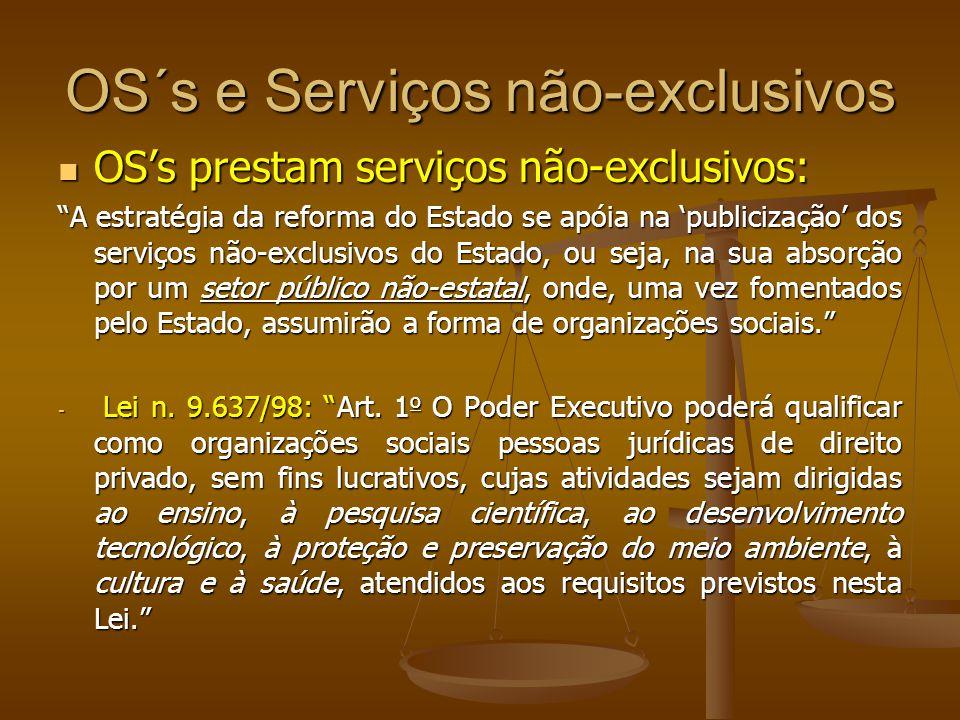 OS´s e Serviços não-exclusivos