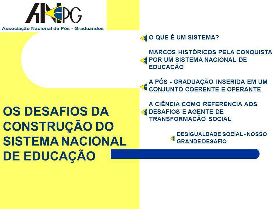 OS DESAFIOS DA CONSTRUÇÃO DO SISTEMA NACIONAL DE EDUCAÇÃO
