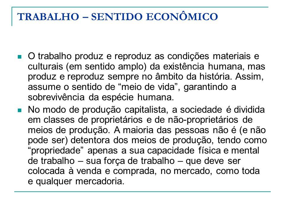 TRABALHO – SENTIDO ECONÔMICO