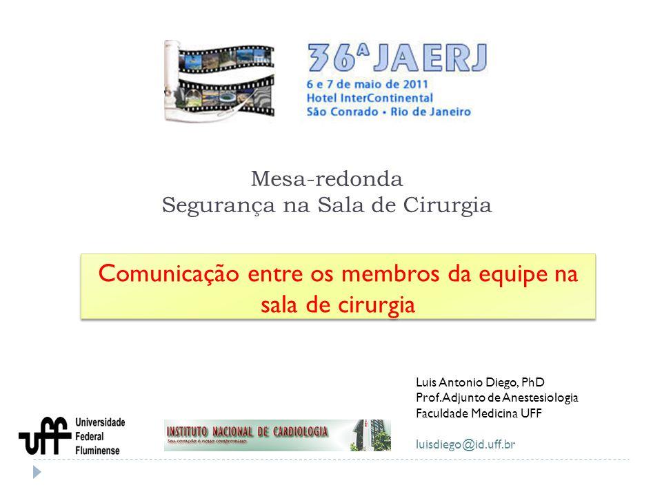 Mesa-redonda Segurança na Sala de Cirurgia