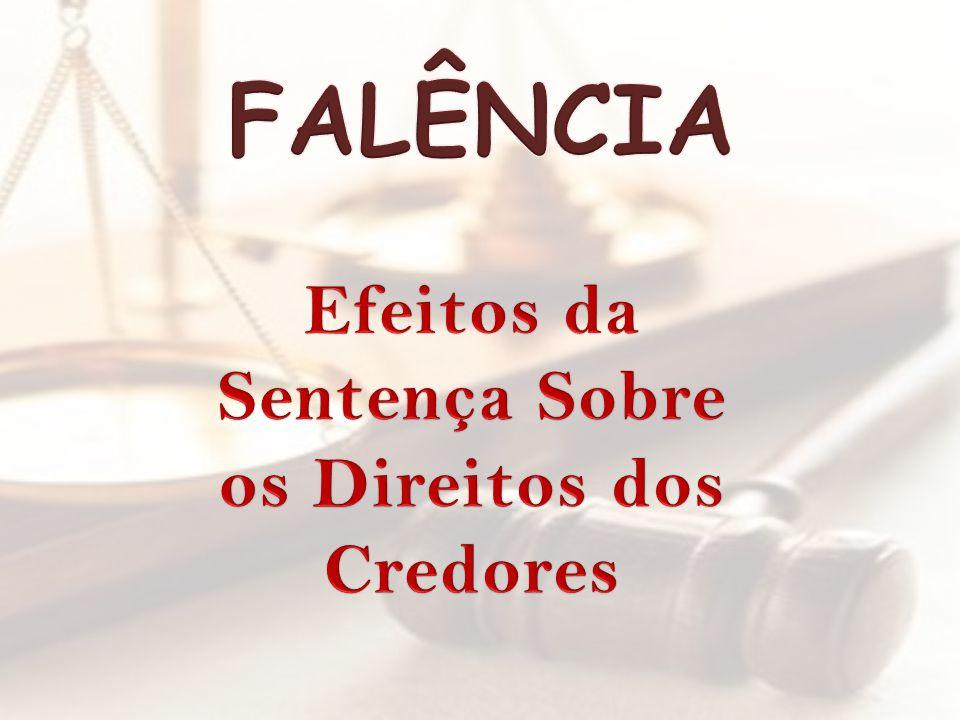 Efeitos da Sentença Sobre os Direitos dos Credores