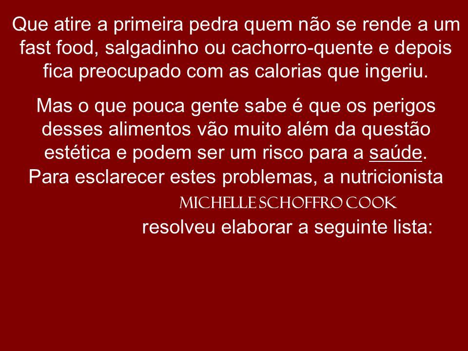 Para esclarecer estes problemas, a nutricionista