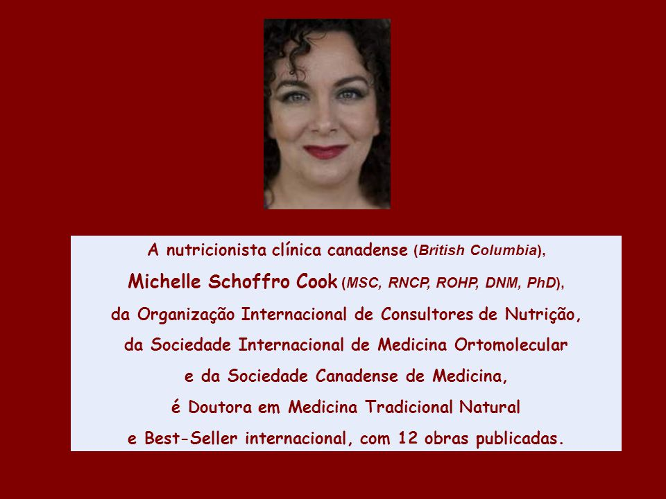 Michelle Schoffro Cook (MSC, RNCP, ROHP, DNM, PhD),