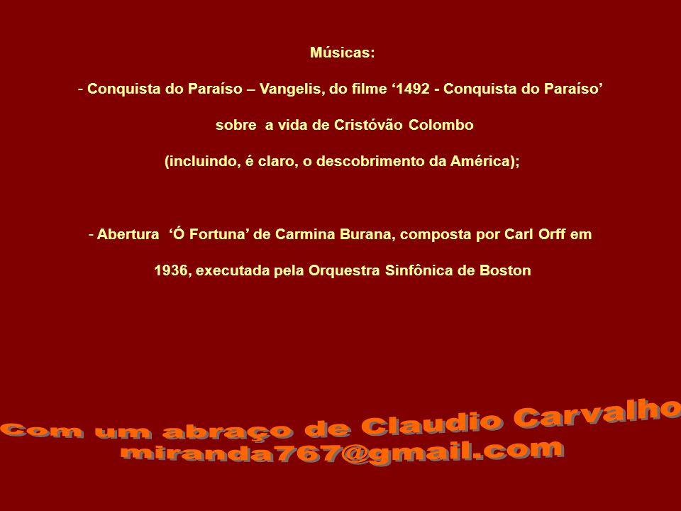 Com um abraço de Claudio Carvalho miranda767@gmail.com