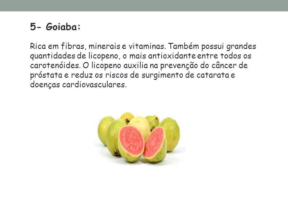 5- Goiaba: