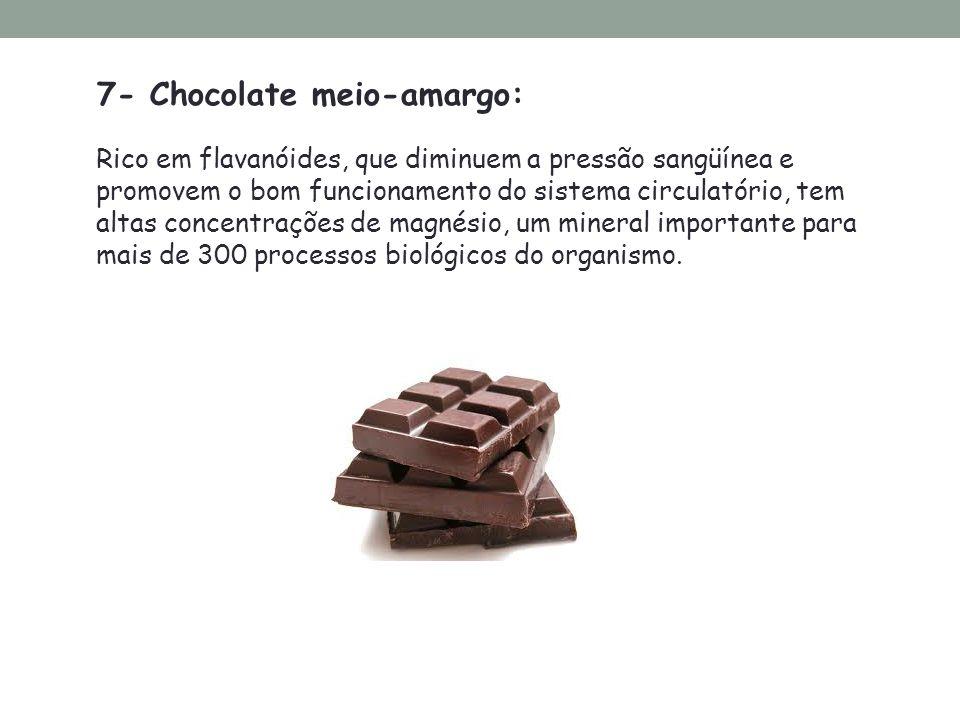 7- Chocolate meio-amargo: