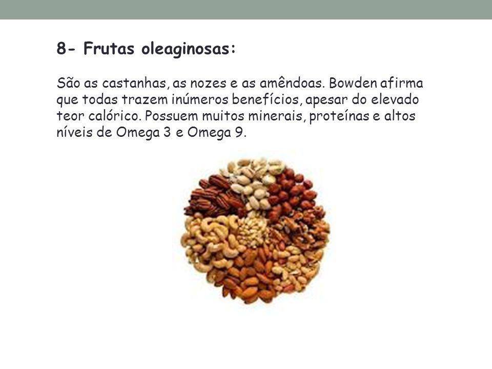 8- Frutas oleaginosas: