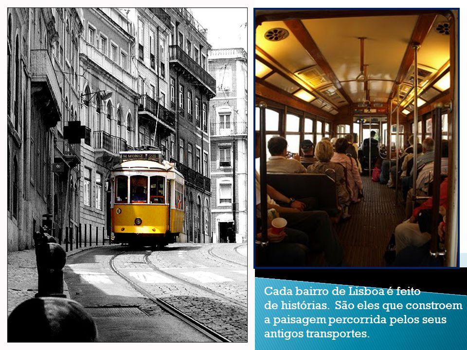 Cada bairro de Lisboa é feito de histórias