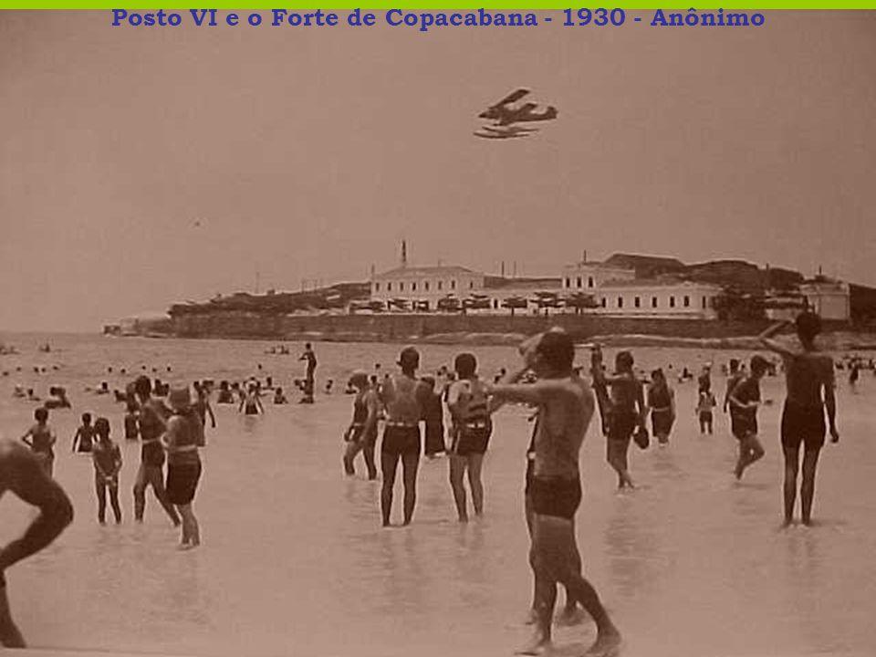 Posto VI e o Forte de Copacabana - 1930 - Anônimo