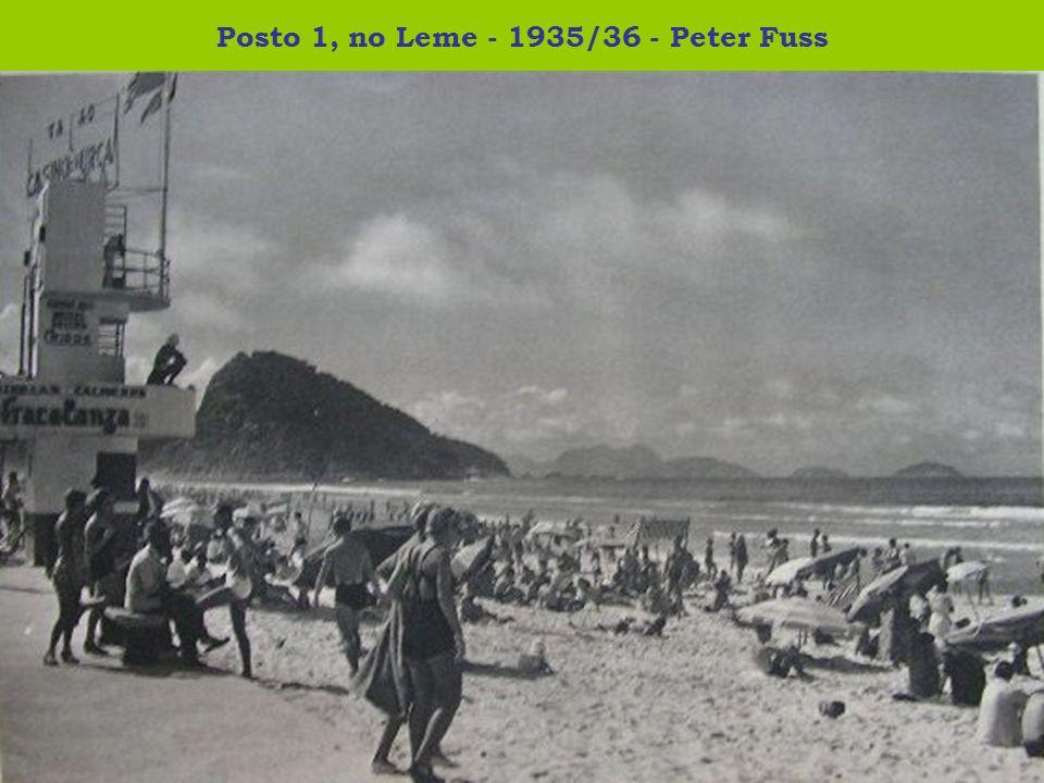 Posto 1, no Leme - 1935/36 - Peter Fuss