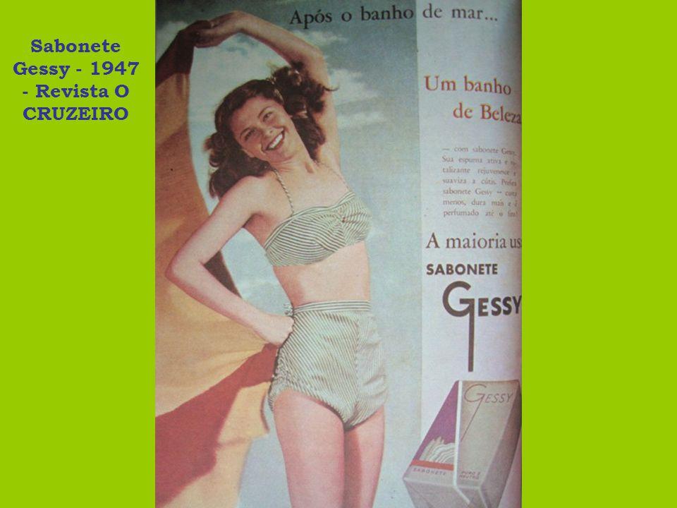 Sabonete Gessy - 1947 - Revista O CRUZEIRO