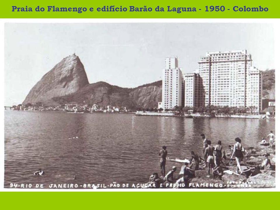 Praia do Flamengo e edifício Barão da Laguna - 1950 - Colombo