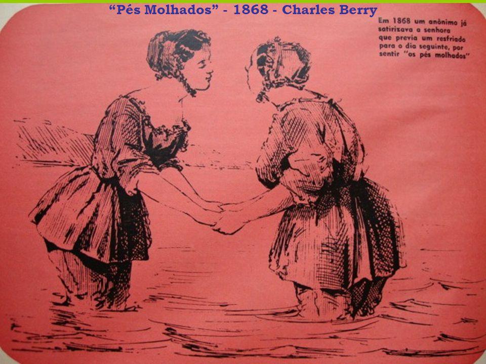 Pés Molhados - 1868 - Charles Berry