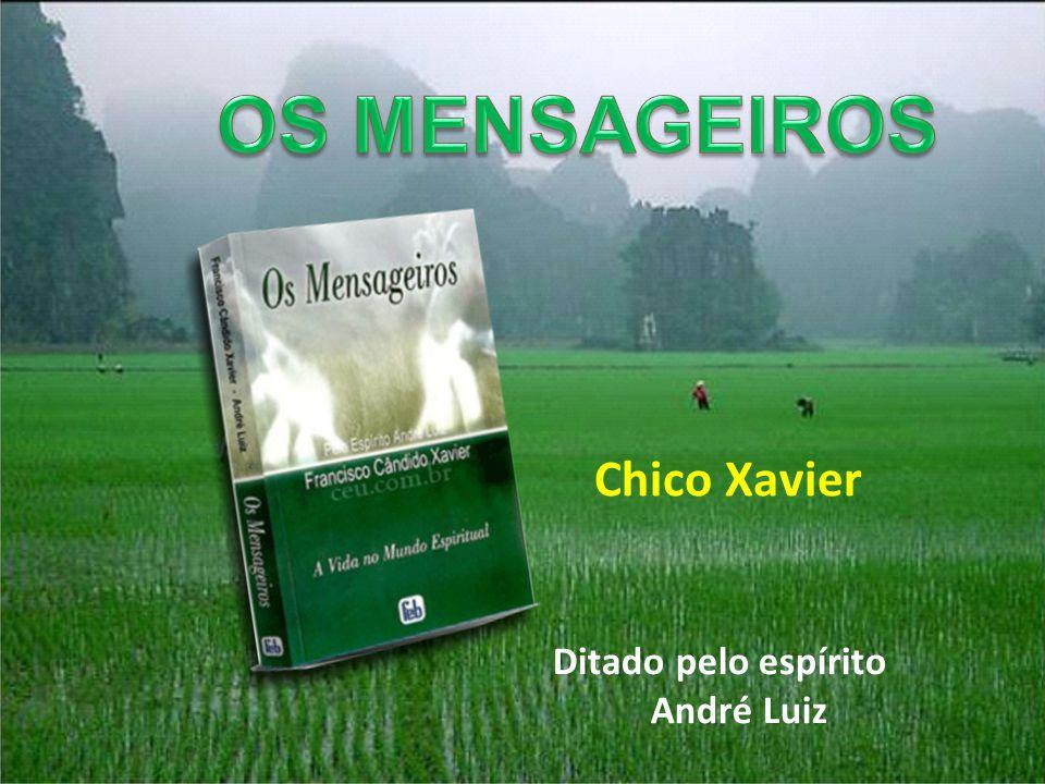 Ditado pelo espírito André Luiz
