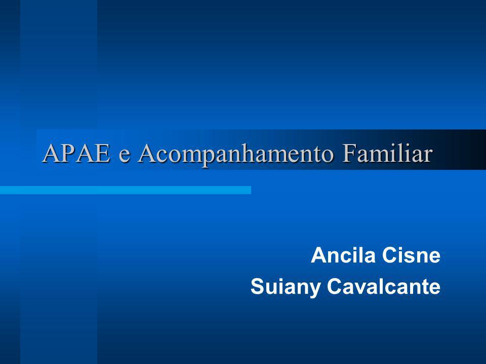 APAE e Acompanhamento Familiar