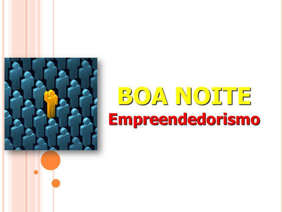 BOA NOITE Empreendedorismo