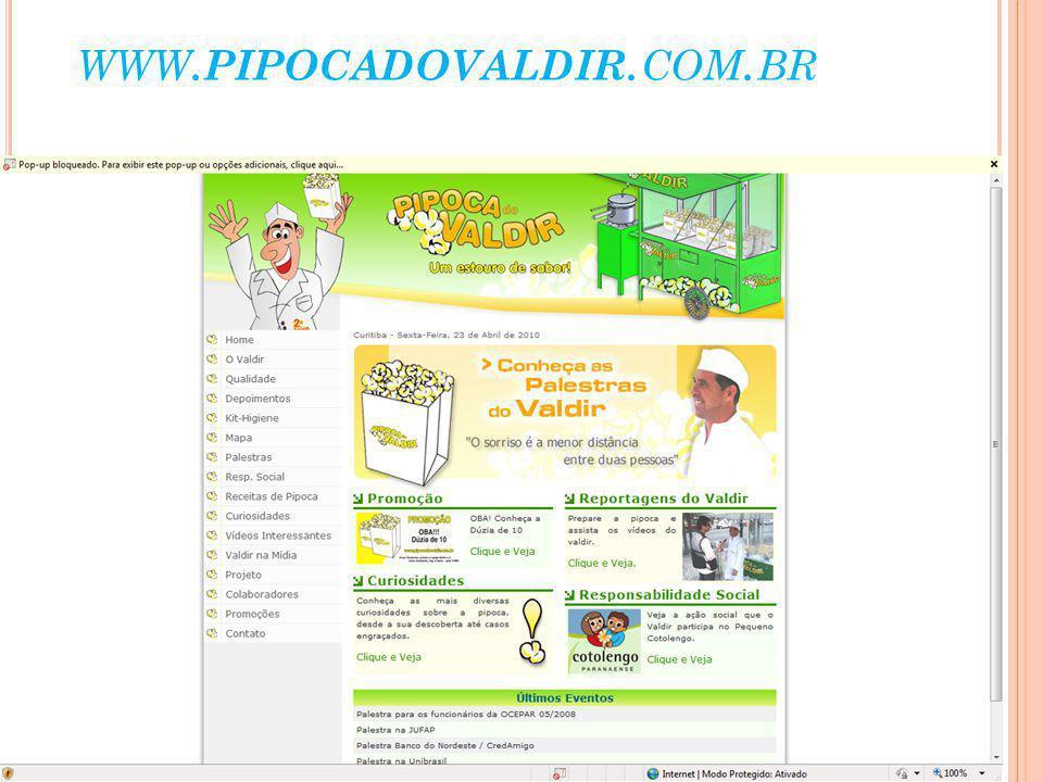 www.pipocadovaldir.com.br