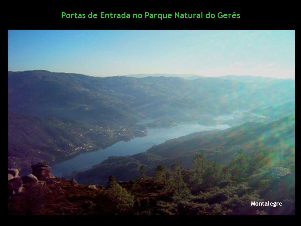 Portas de Entrada no Parque Natural do Gerês