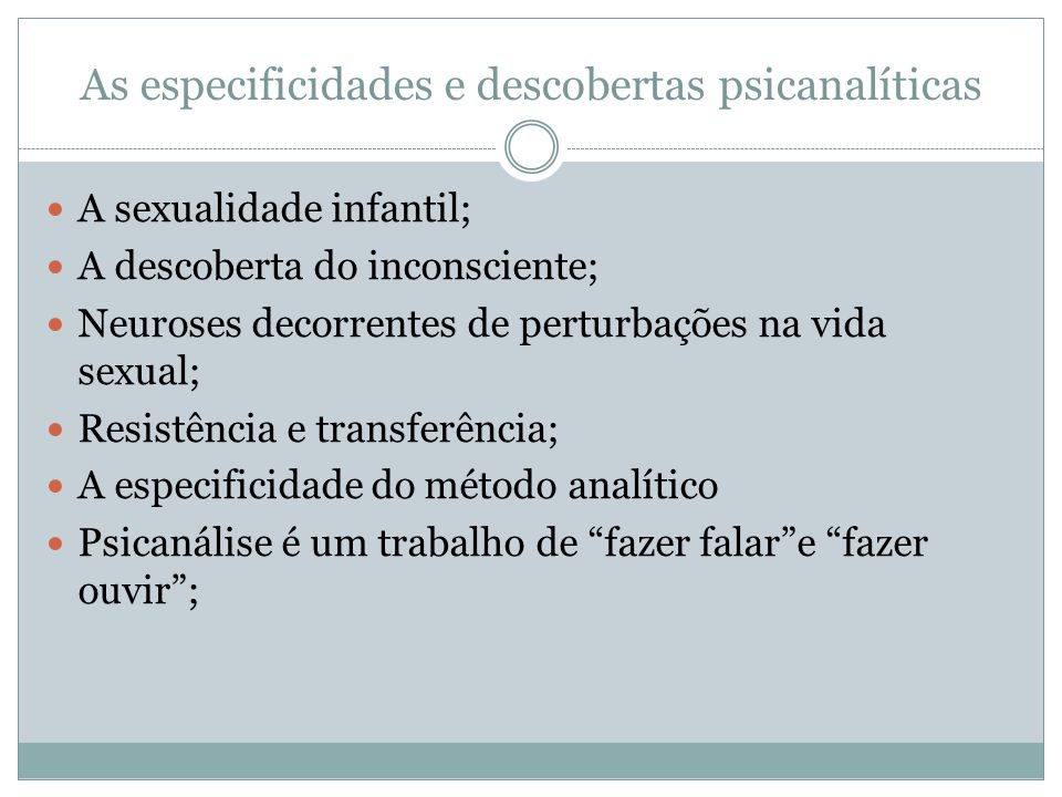 As especificidades e descobertas psicanalíticas
