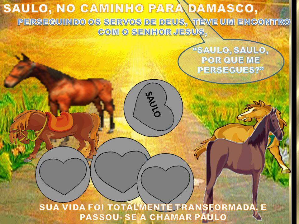 SAULO, NO CAMINHO PARA DAMASCO,