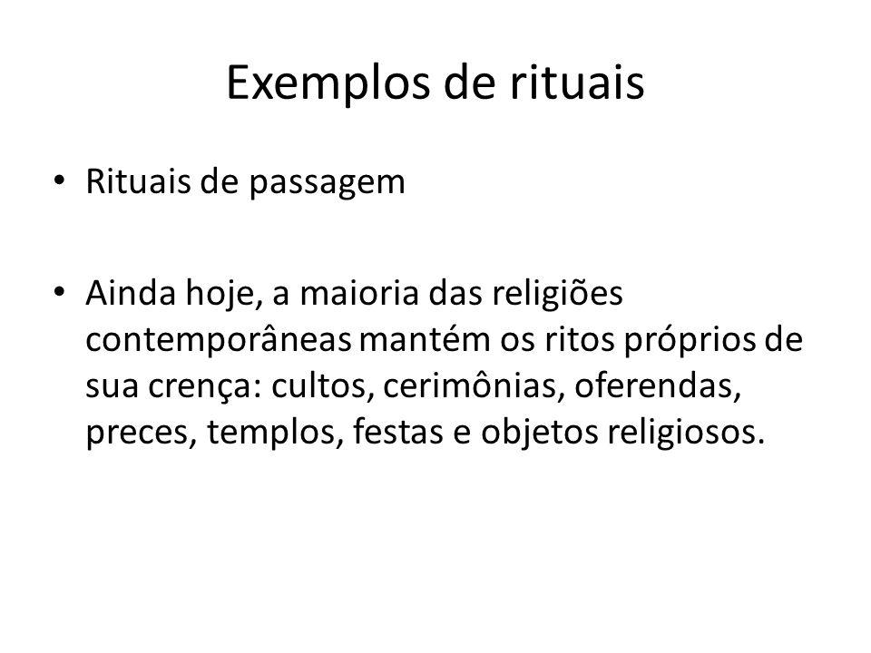 Exemplos de rituais Rituais de passagem