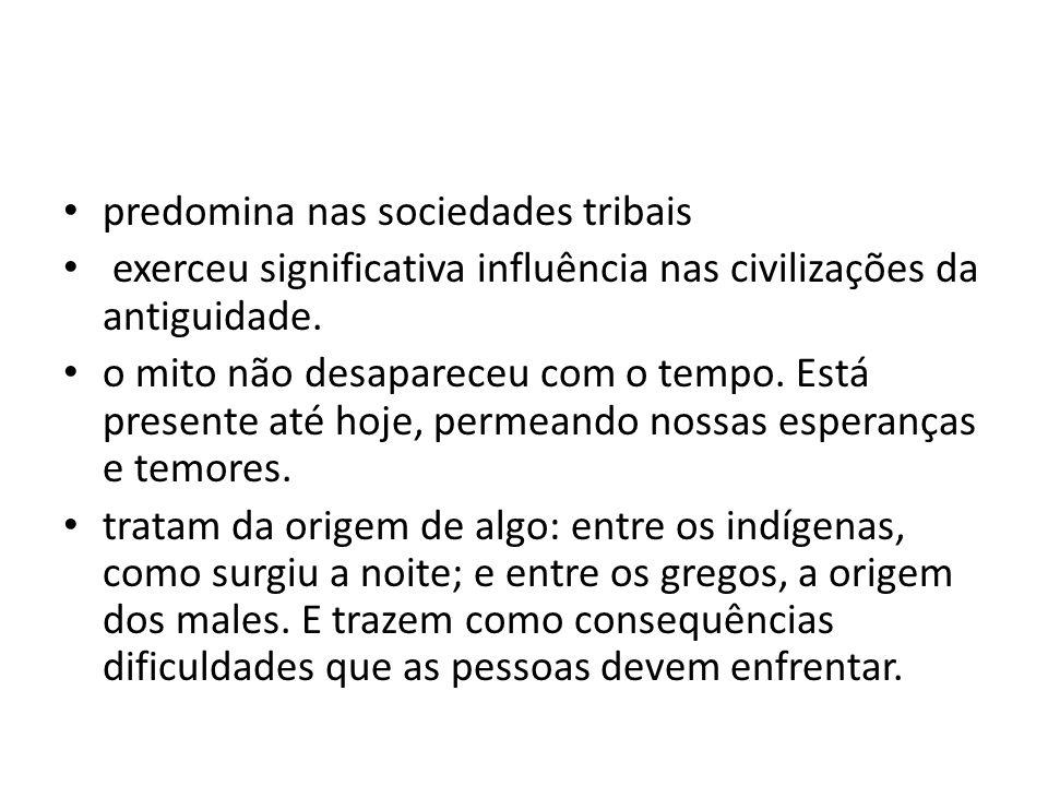 predomina nas sociedades tribais
