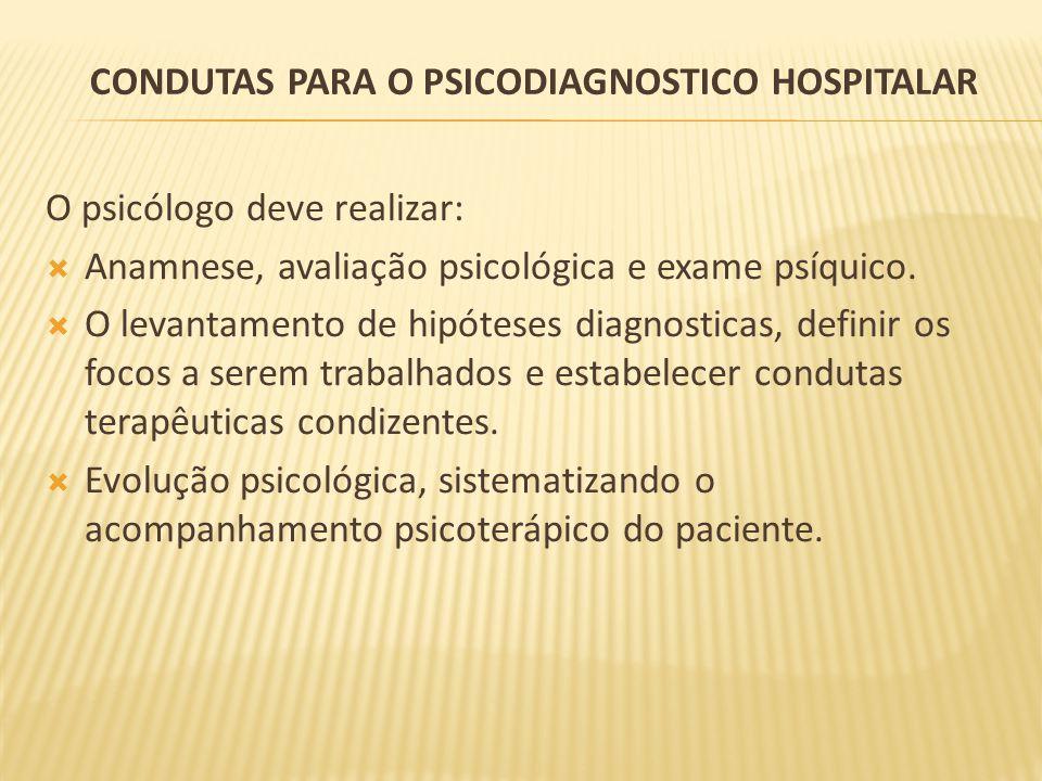 Condutas para o psicodiagnostico hospitalar