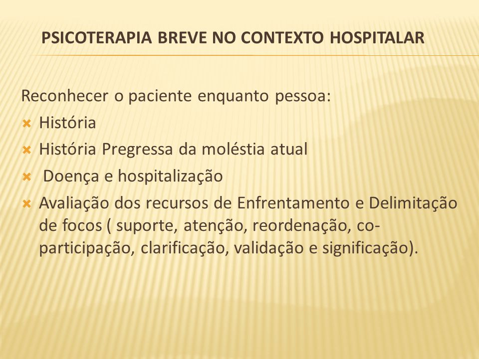Psicoterapia Breve no contexto hospitalar