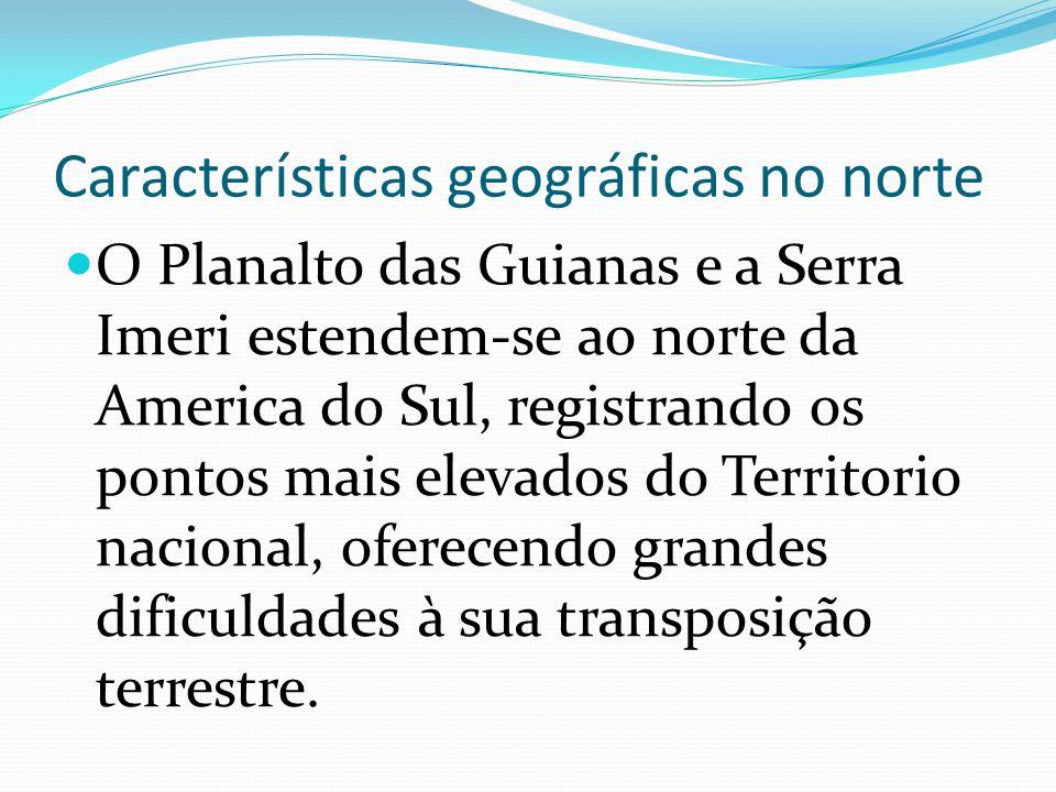 Características geográficas no norte