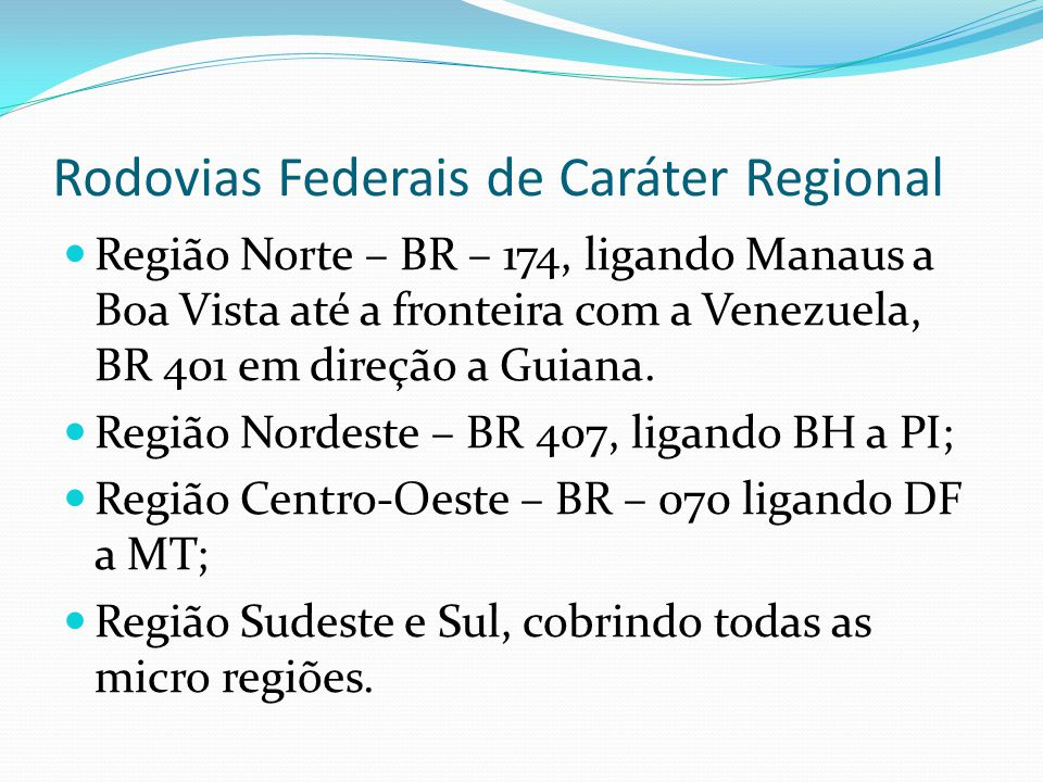 Rodovias Federais de Caráter Regional