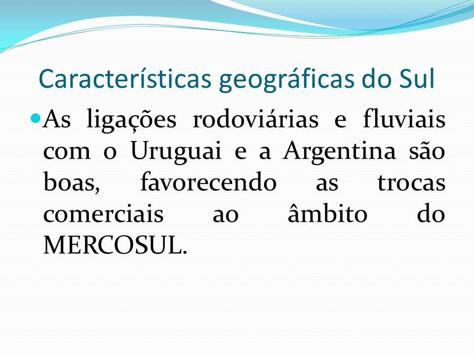 Características geográficas do Sul