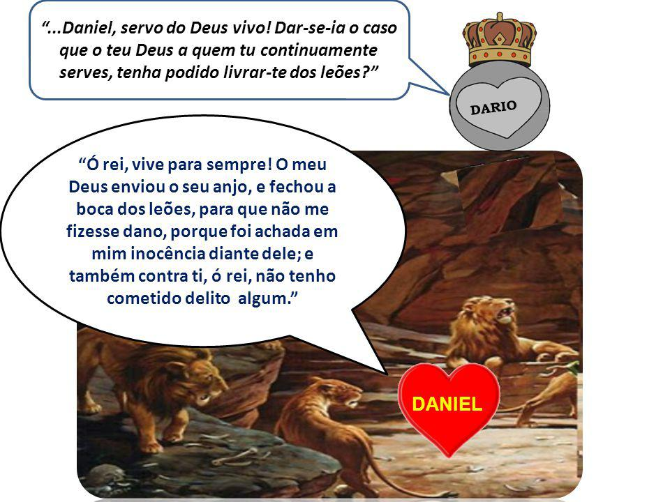 . Daniel, servo do Deus vivo