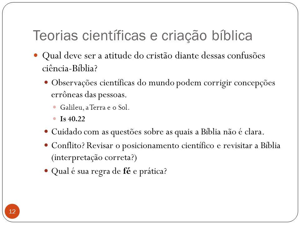 Teorias científicas e criação bíblica