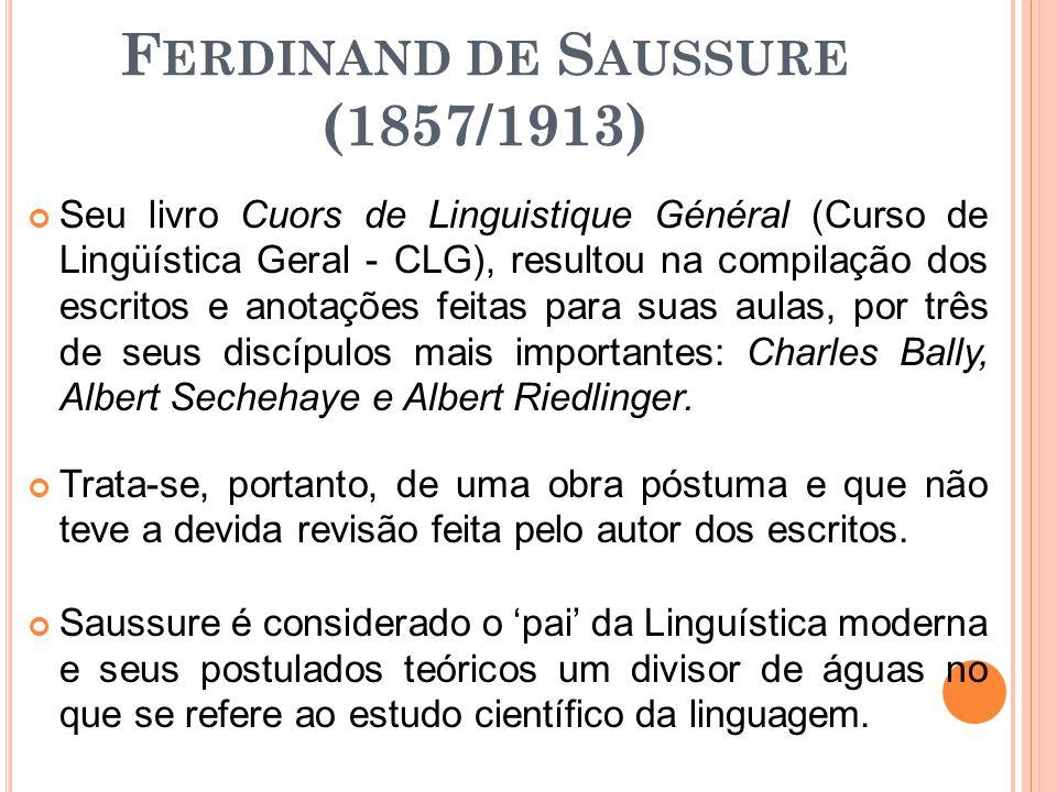 Ferdinand de Saussure (1857/1913)