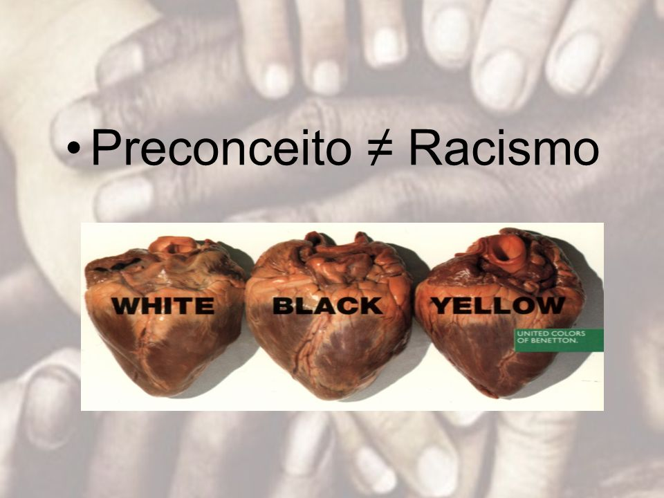 Preconceito ≠ Racismo
