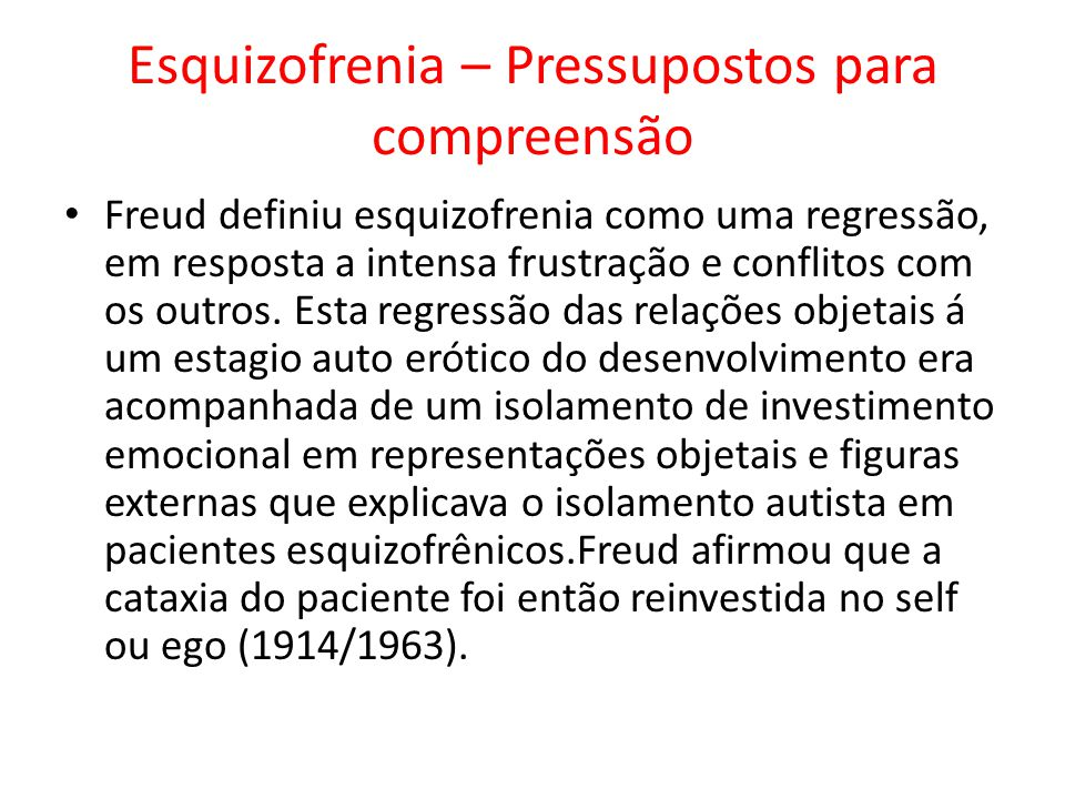 Esquizofrenia – Pressupostos para compreensão
