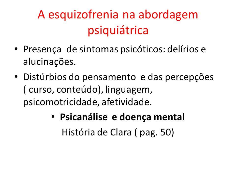 A esquizofrenia na abordagem psiquiátrica