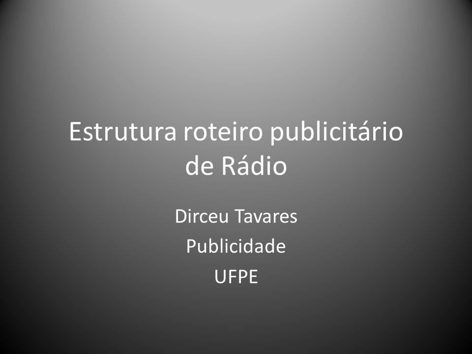 Estrutura roteiro publicitário de Rádio